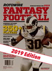 Rotowire Fantasy Football Guide 2019